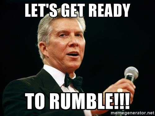 Name:  michael-buffer-lets-get-ready-to-rumble.jpg
